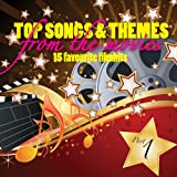 Top Songs & Themes from the Movies - 15 Favourite Film Hits - Pt. 1