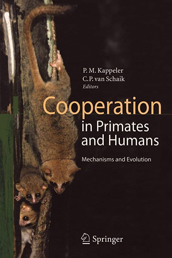 靄月曜カビCooperation in Primates and Humans: Mechanisms and Evolution
