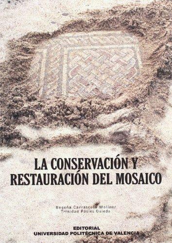 La conservación y restauración del mosaico (Fuera de colección)