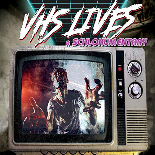 VHS Lives! audiobook cover art