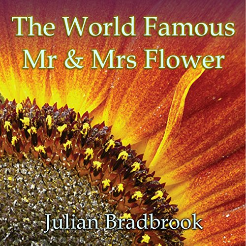 The World Famous Mr. & Mrs. Flower audiobook cover art