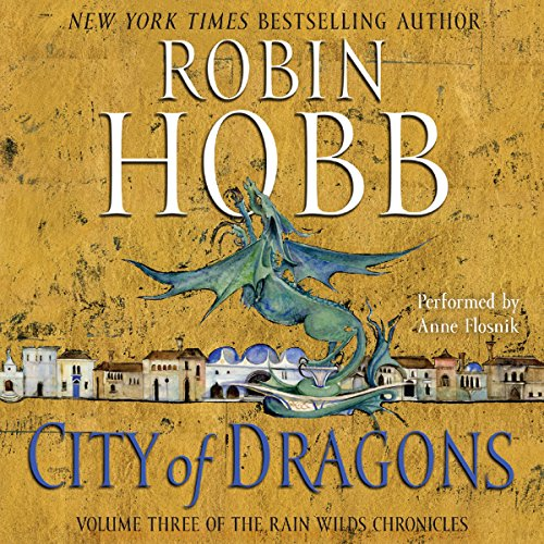 City of Dragons Audiobook By Robin Hobb cover art