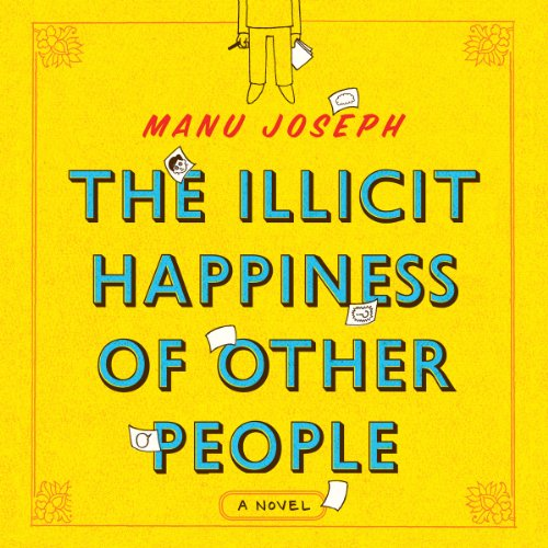 The Illicit Happiness of Other People audiobook cover art