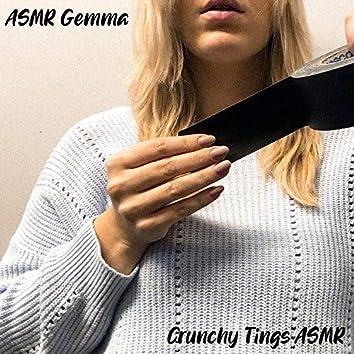Crunchy Tings ASMR