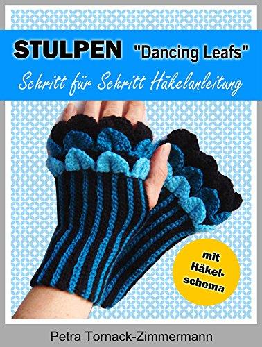 STULPEN 'Dancing Leafs': Schritt für Schritt Häkelanleitung