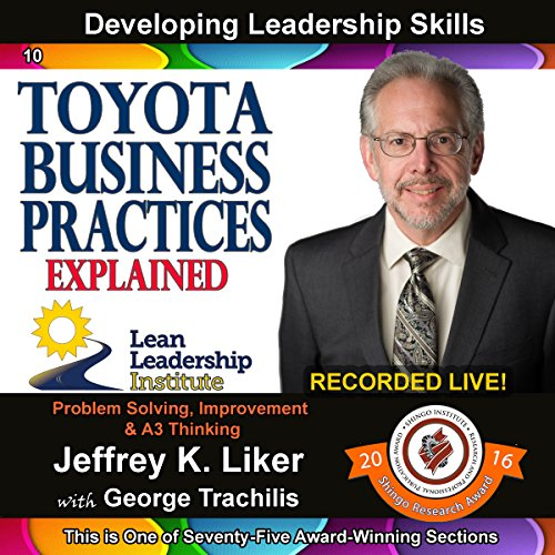 Toyota Business Practices Explained - Module 2, Section 3 audiobook cover art