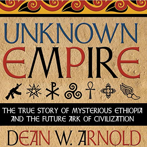 Unknown Empire Audiobook By Dean W. Arnold cover art