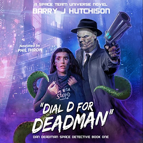 Dial D for Deadman: A Space Team Universe Novel audiobook cover art