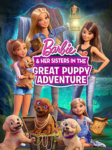 Barbie & Her Sisters in the Great Puppy Adventure