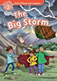 Oxford Read and Imagine: Level 2:: The Big Storm