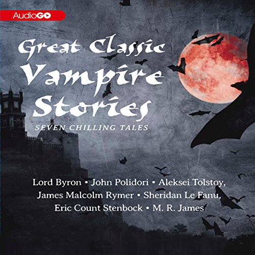 Great Classic Vampire Stories audiobook cover art
