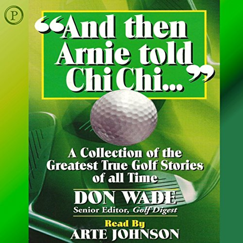 "Couverture de ""And then Arnie told Chi Chi..."""