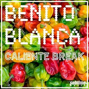 Caliente Break