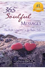 365 Soulful Messages: The Right Guidance at the Right Time (365 Book Series 5) Kindle Edition
