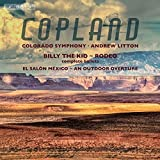Copland: An Outdoor Overture - Billy the Kid - El Salon Mexico - Rodeo by Colorado Symphony