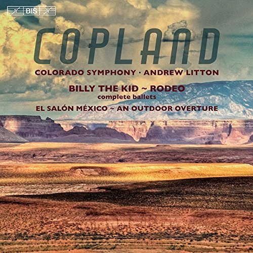 Copland: An Outdoor Overture - Billy the Kid - El Salon Mexico - Rodeo by Colorado Symphony (2016-05-04)