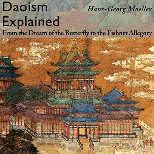 Daoism Explained: From the Dream of the Butterfly to the Fishnet Allegory audiobook cover art