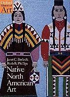 Native North American Art (Oxford History of Art)