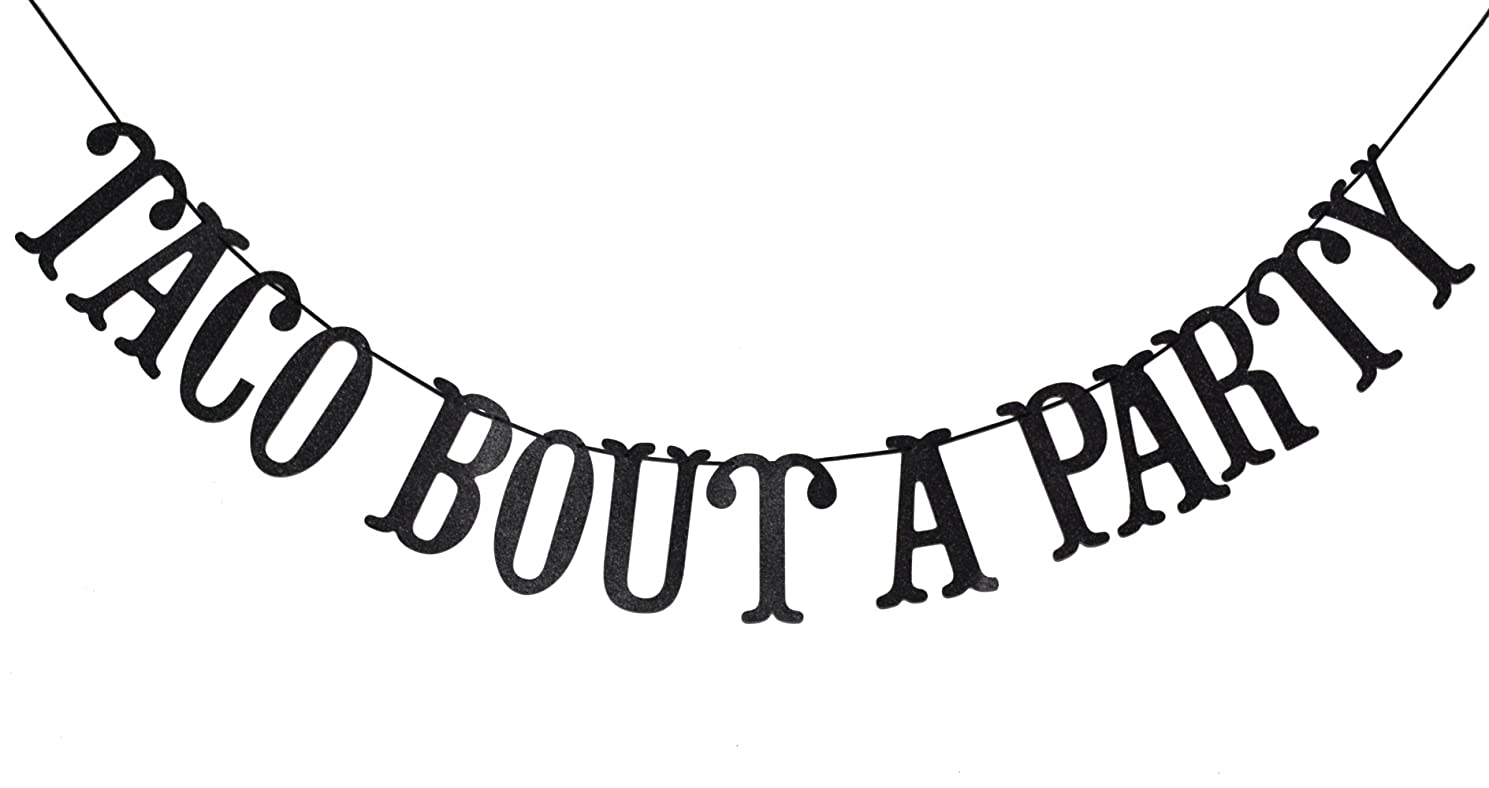 Taco Bout A Party Banner for Wedding, Bachelorette, Fiesta Salsa, Mexican Fiesta Theme Party Decorations Bunting Photo Booth Props (Black Glitter)
