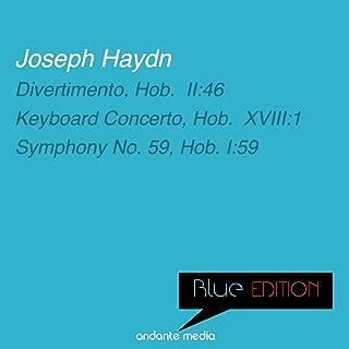 Blue Edition - Haydn: Divertimento, Hob. II:46 & Symphony No. 59