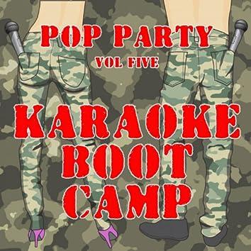 Karaoke Boot Camp Pop Party,  Vol. 5