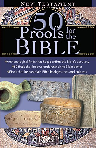 50 Proofs for the Bible: New Testament
