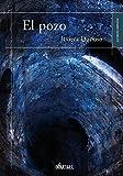 El pozo (Spanish Edition)