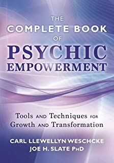 The Complete Book of Psychic Empowerment: Tools & Techniques for Growth & Empowerment (Llewellyn`s Complete Book Series 2)