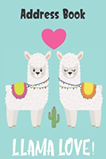Llama Love Address Book: Cute Blue Llama Cover Address Book with Alphabetical Organizer, Names, Addresses, Birthday, Phone, Work, Email and Notes (Address Book 6x9)