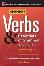 Spanish Verbs & Essentials of Grammar, 2E (Verbs and Essentials of Grammar Series)