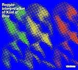 Kind Of Blue : A Reggae Interpretation