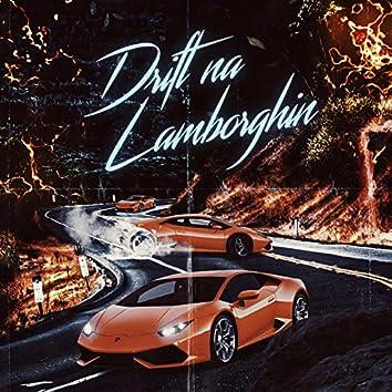 Drift na Lambhorgin