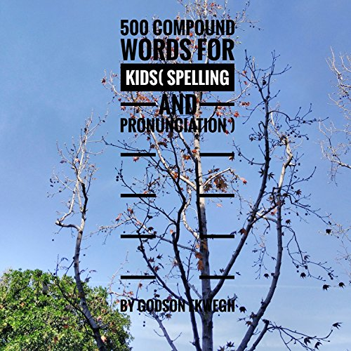 500 Compound Words for Kids audiobook cover art