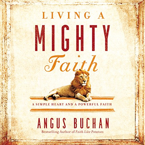 Living a Mighty Faith audiobook cover art