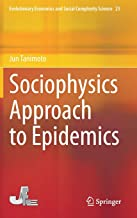 Sociophysics Approach to Epidemics