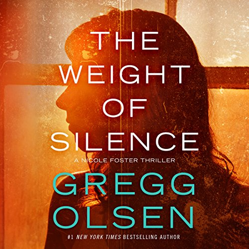 The Weight of Silence     Nicole Foster Thriller Series, Book 2              By:                                                                                                                                 Gregg Olsen                               Narrated by:                                                                                                                                 Karen Peakes                      Length: 9 hrs and 11 mins     7 ratings     Overall 4.0