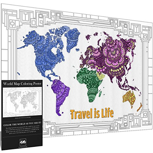 Travel is Life X-Large World Map Coloring Poster Gift Map with Advanced Mandala Designs for Kids & Adults 24' x 36'