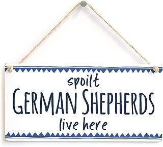 Puernash 5 x 10 Inchs Wooden Hanging Sign Spoilt German Shepherds Live here - Stylish Blue Border Doggie Gift