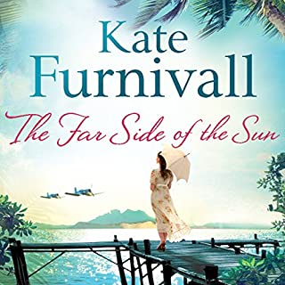 The Far Side of the Sun                   By:                                                                                                                                 Kate Furnivall                               Narrated by:                                                                                                                                 Jane McDowell                      Length: 11 hrs and 55 mins     12 ratings     Overall 4.0