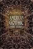 American Gothic Short Stories (Gothic Fantasy)