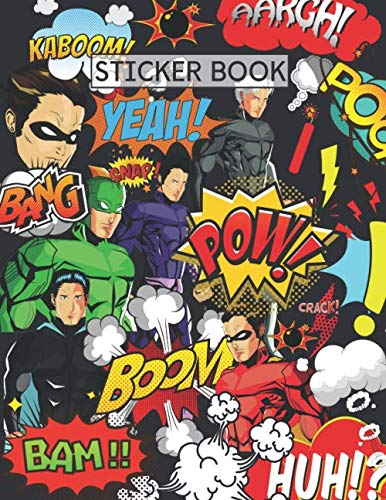 "Sticker Book: Comic Superhero Blank Sticker Book: Sticker Album for Collecting Stickers, Gift For Comic Superhero Fan , Sticker Book For Boys ,100 pages 8.5"" x 11"""
