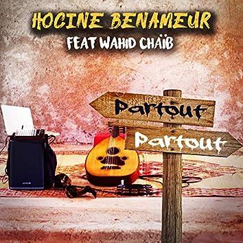 Partout partout (feat. Wahid Chaïb)