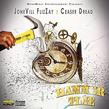 Hammer Time (feat. Ceaser Dread)
