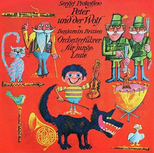 Peter und der Wolf: Ein musikalisches Märchen. Ein Orchesterführer für Kinder von Sergej Prokofjew