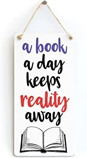 Meijiafei a Book a Day Keeps Reality Away - Fun Library or Quiet Place Door,Wall Sign Coloured Hearts Border for Book Love...