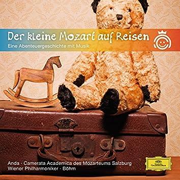 Der kleine Mozart auf Reisen - Eine Abenteuergeschichte mit Musik