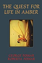 The Quest For Life In Amber (Helix Book)