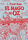 El Mago de Oz: 0 (Platino Clásicos Ilustrados)