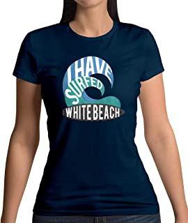 I Have Surfed White Beach - Womens T-Shirt - 13 Colours
