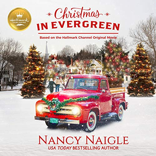 Christmas in Evergreen     Letters to Santa: Based on the Hallmark Channel Original Movie              By:                                                                                                                                 Nancy Naigle                               Narrated by:                                                                                                                                 TBD                      Length: 6 hrs and 13 mins     Not rated yet     Overall 0.0